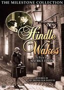 Hindle Wakes (Silent)
