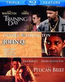 Training Day / John Q. / The Pelican Brief