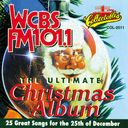 WCBS FM101.1 - Ultimate Christmas Album, Volume 1