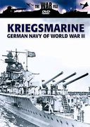 WWII - Kriegsmarine: German Navy of World War II