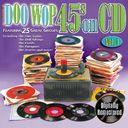 Doo Wop 45s On CD, Volume 1