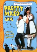 Akihabara Trilogy: Pretty Maid Cafe (Japanese