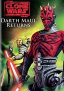 Star Wars: The Clone Wars - Return of Darth Maul