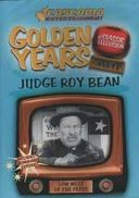 Golden Years - Judge Roy Bean, Volume 1