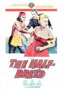 The Half-Breed (Full Screen)