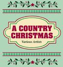 KISS 99.9 Country Presents: A Country Christmas