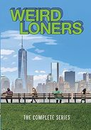 Weird Loners - Complete Series