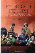 Federico Fellini: Painting in Film, Painting on