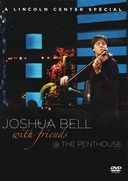 Joshua Bell with Friends @ the Penthouse