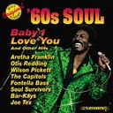 60's Soul: Baby I Love You