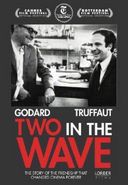 Godard & Truffaut: Two in the Wave (French,