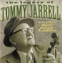 The Legacy of Tommy Jarrell, Volume 1: Sail Away