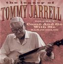 The Legacy of Tommy Jarrell, Volume 3: Come and