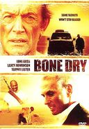 Bone Dry (Widescreen)