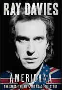 Ray Davies - Americana: The Kinks, the Riff, the
