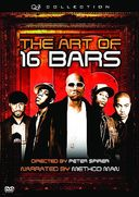The Art of 16 Bars