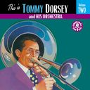 This Is Tommy Dorsey And His Orchestra, Volume 2
