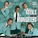 Very Best of The Royals & The Midnighters