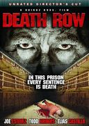 Death Row (Unrated Director's Cut)