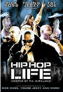 Hip Hop Life (Hosted by T.K. Kirkland)