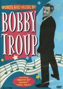 Bobby Troup - Words And Music By Bobby Troup