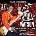 "The Very Best of Johnny ""Guitar"" Watson -"