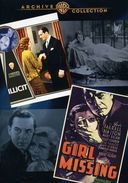 Girl Missing (1933) / Illicit (1931) (Full