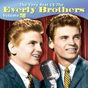 The Very Best of The Everly Brothers, Volume 2