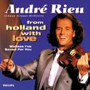 Andre Rieu from Holland with love: Waltzes I've
