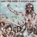 Bootsy Collins - Ah...The Name Is Bootsy Baby
