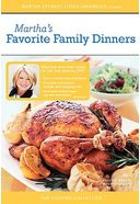 Martha Stewart Cooking: Favorite Family Dinners