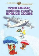 Yogi Bear and the Magical Flight of the Spruce