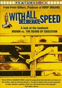With All Deliberate Speed: A Look at the Landmark