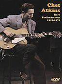 Chet Atkins - Rare Performances 1955-1975