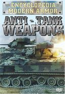 Encyclopedia of Modern Armor: Anti-Tank Weapons