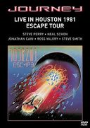 Journey - Live in Houston 1981: Escape Tour