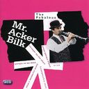 The Fabulous Mr. Acker Bilk (2-CD)