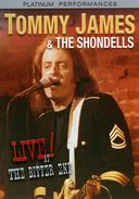Tommy James & The Shondells - Live at the Bitter