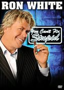Ron White - You Can't Fix Stupid