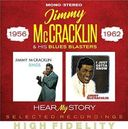 Hear My Story: Selected Recordings 1956-1962