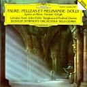Faure: Pelleas Et Melisande Dolly