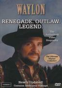 Waylon Jennings - Renegade. Outlaw. Legend.