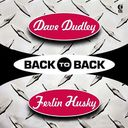 Back to Back - Dave Dudley & Ferlin Husky