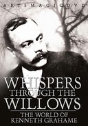 Kenneth Grahame - Whispers Through the Willows: