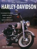 The Ultimate Harley-Davidson: An Encyclopedia of