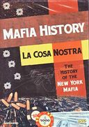 Mafia History: La Cosa Nostra - The History of