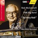 So Very Rob: Boss Brass Revisited