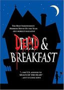 Dead And Breakfast (Unrated)