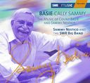 Basie Cally Sammy: The Music of Count Basie and