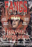 Fangs of the Living Dead